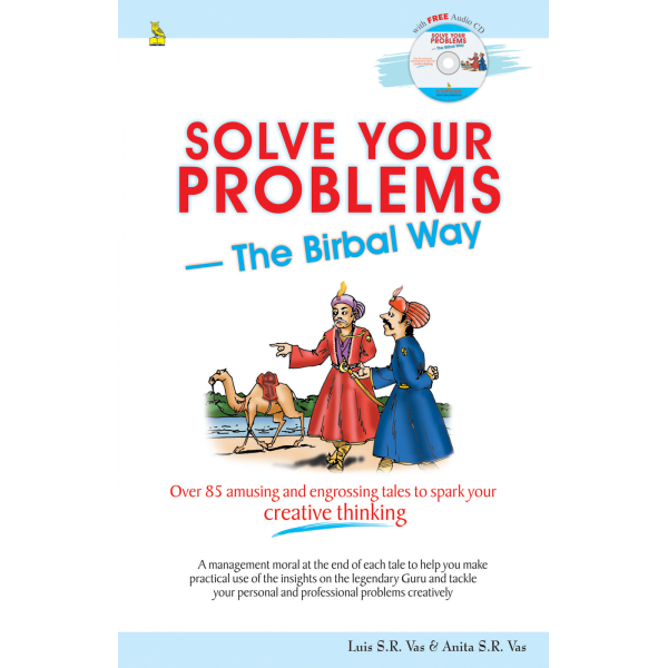 Solve Your Problems With The Birbal Way