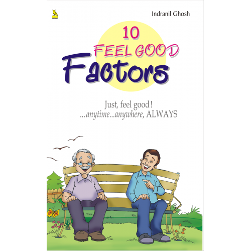10 Feel Good Factors