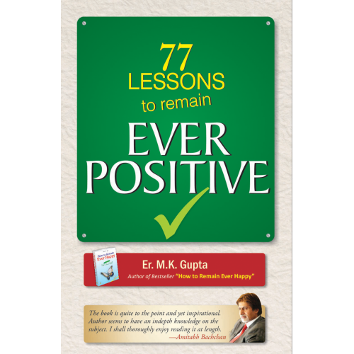 77 Lessons To Remain Ever Positive