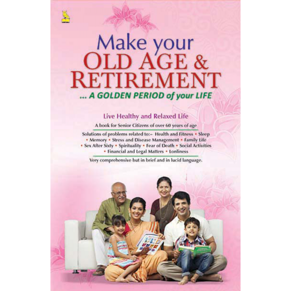 Your Old Age And Retirement Golden Period